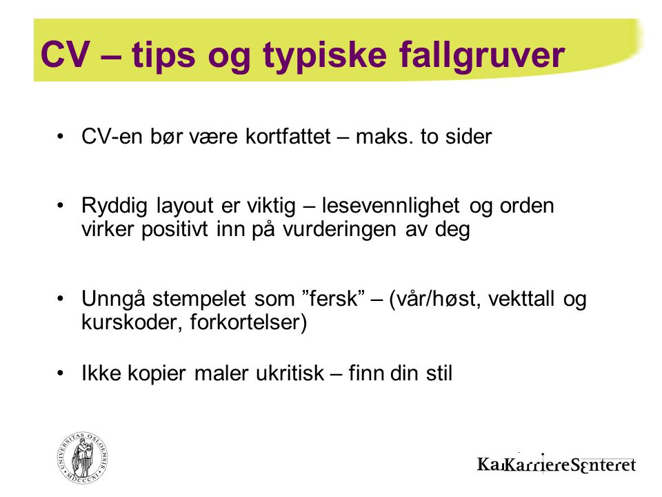 CV – tips og typiske fallgruver