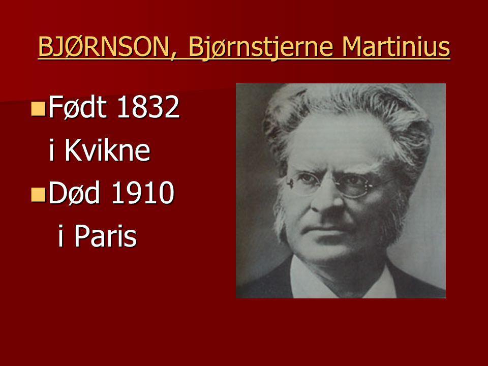 BJØRNSON, Bjørnstjerne Martinius