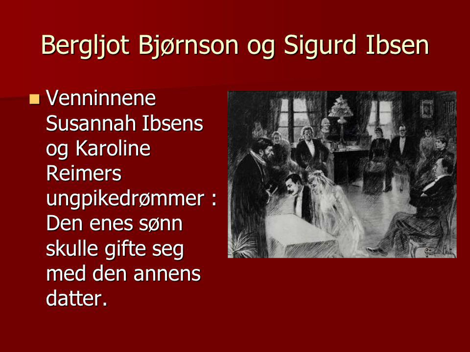 Bergljot Bjørnson og Sigurd Ibsen