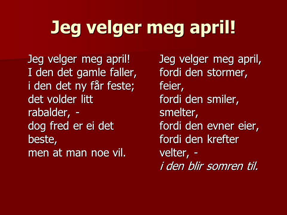 Jeg velger meg april!