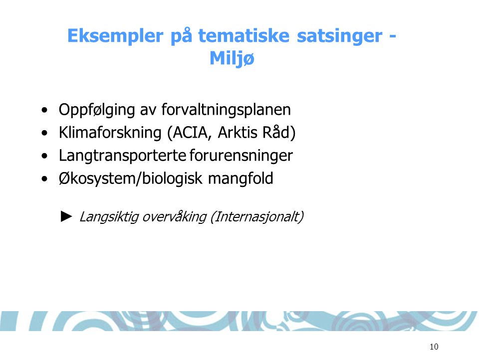 Eksempler på tematiske satsinger - Miljø