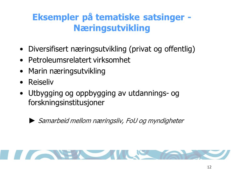 Eksempler på tematiske satsinger - Næringsutvikling