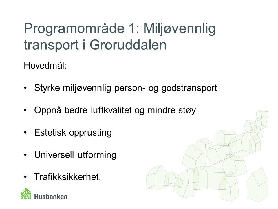 Programområde 1: Miljøvennlig transport i Groruddalen