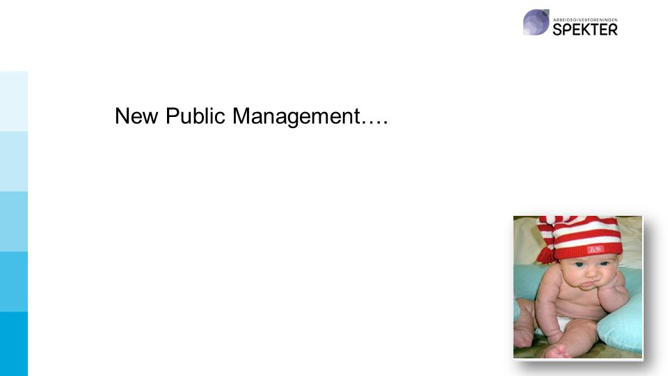 New Public Management….