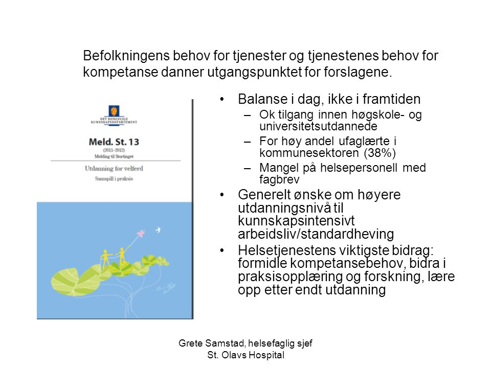 Grete Samstad, helsefaglig sjef St. Olavs Hospital
