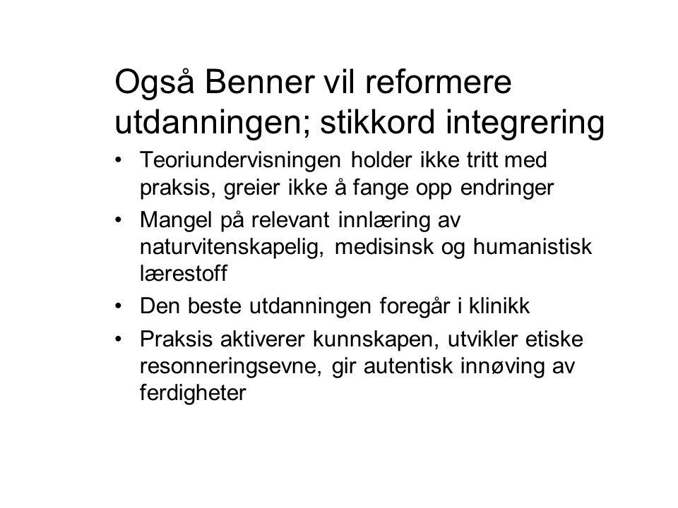Også Benner vil reformere utdanningen; stikkord integrering