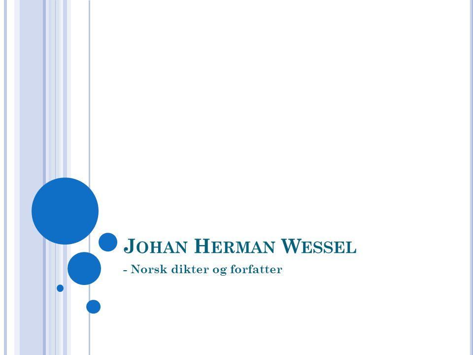 - Norsk dikter og forfatter