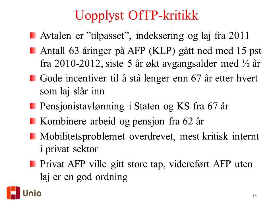 Uopplyst OfTP-kritikk