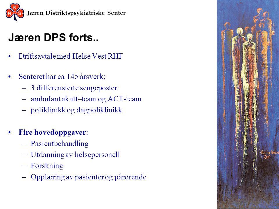 Jæren DPS forts.. Driftsavtale med Helse Vest RHF