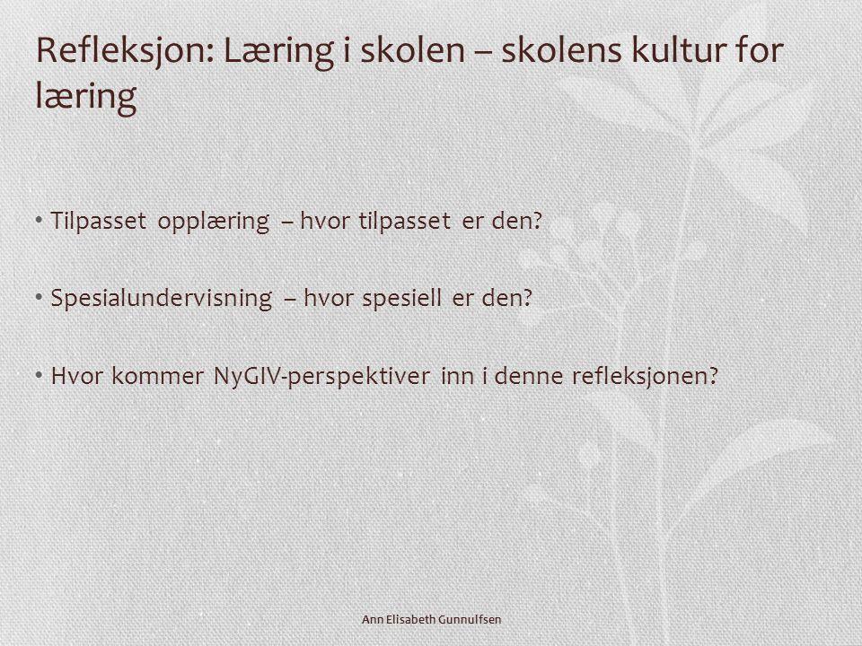 Refleksjon: Læring i skolen – skolens kultur for læring