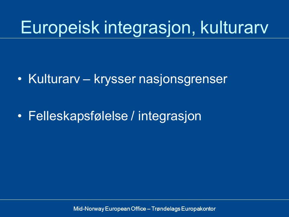 Europeisk integrasjon, kulturarv