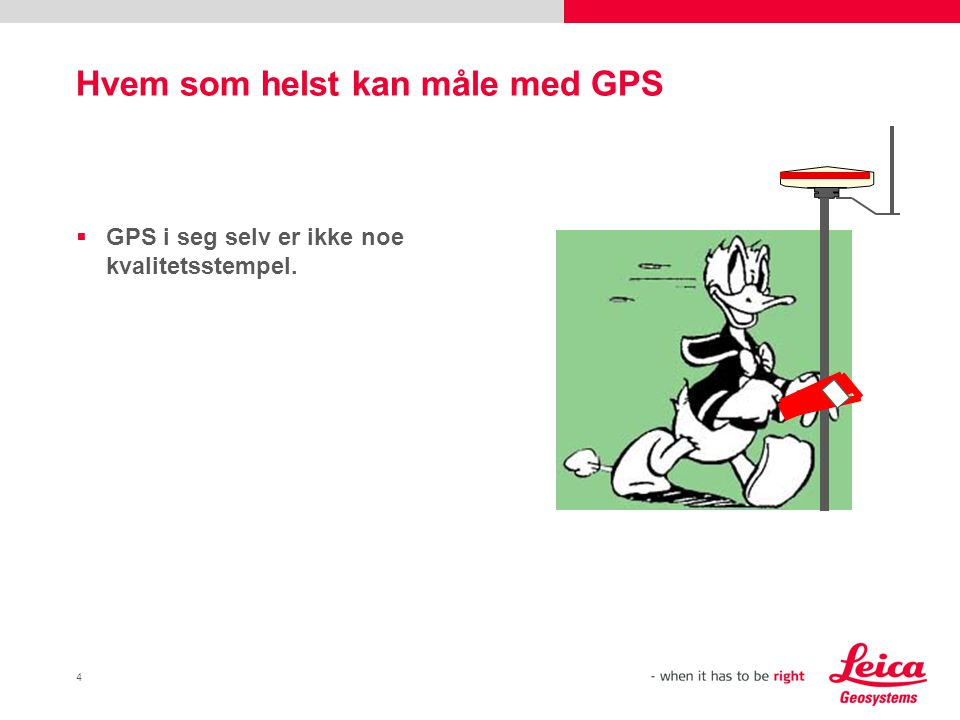 Hvem som helst kan måle med GPS
