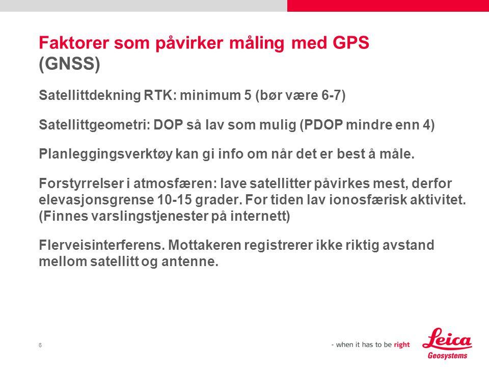 Faktorer som påvirker måling med GPS (GNSS)