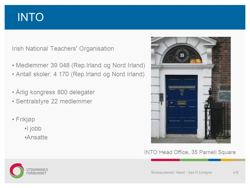 INTO Irish National Teachers Organisation