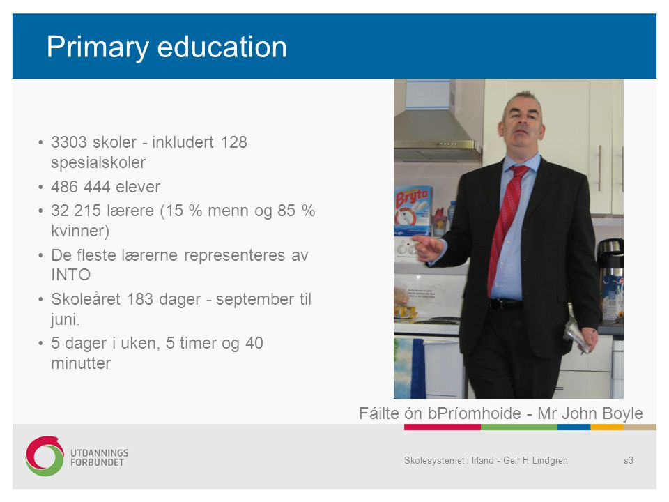 Primary education 3303 skoler - inkludert 128 spesialskoler