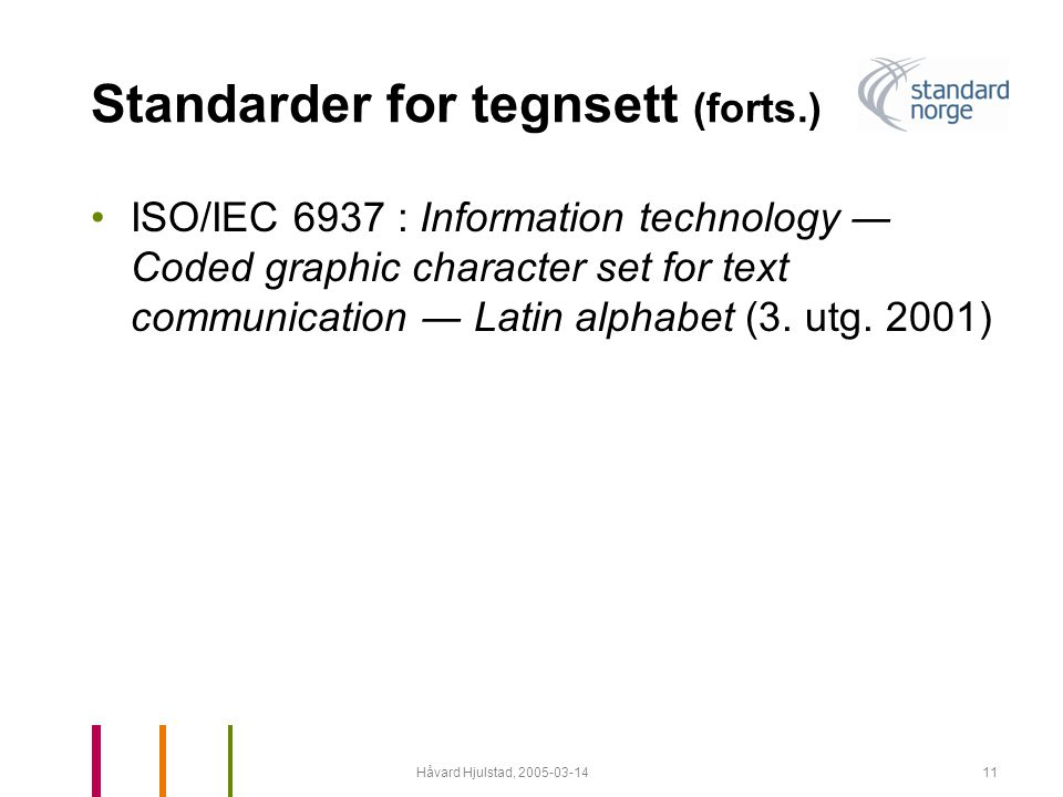 Standarder for tegnsett (forts.)
