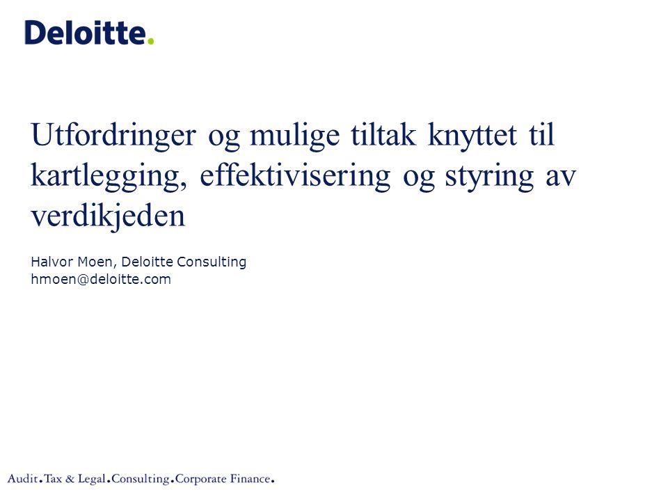 Halvor Moen, Deloitte Consulting hmoen@deloitte.com