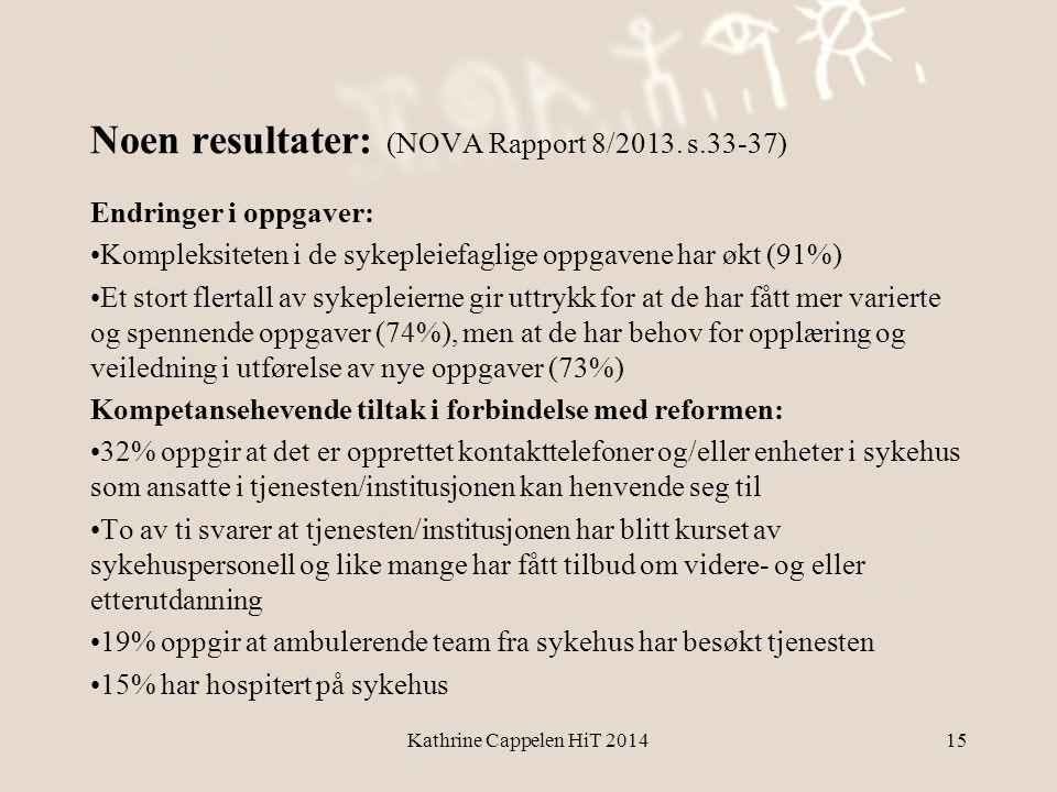 Noen resultater: (NOVA Rapport 8/2013. s.33-37)