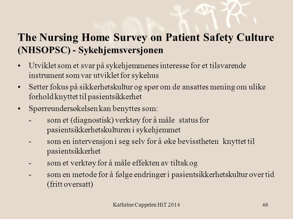 The Nursing Home Survey on Patient Safety Culture (NHSOPSC) - Sykehjemsversjonen
