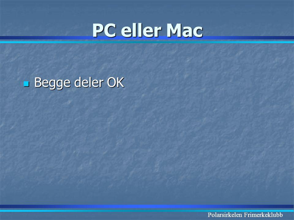 PC eller Mac Begge deler OK