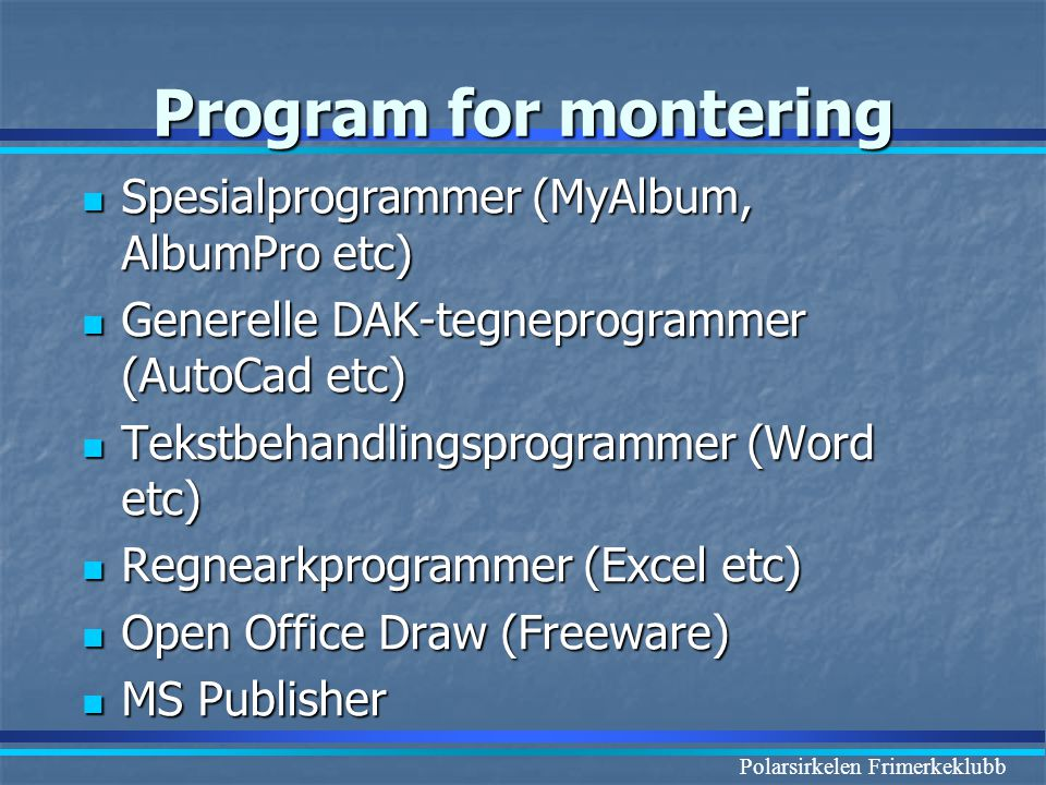 Program for montering Spesialprogrammer (MyAlbum, AlbumPro etc)