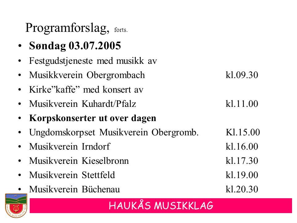 Programforslag, forts. Søndag 03.07.2005