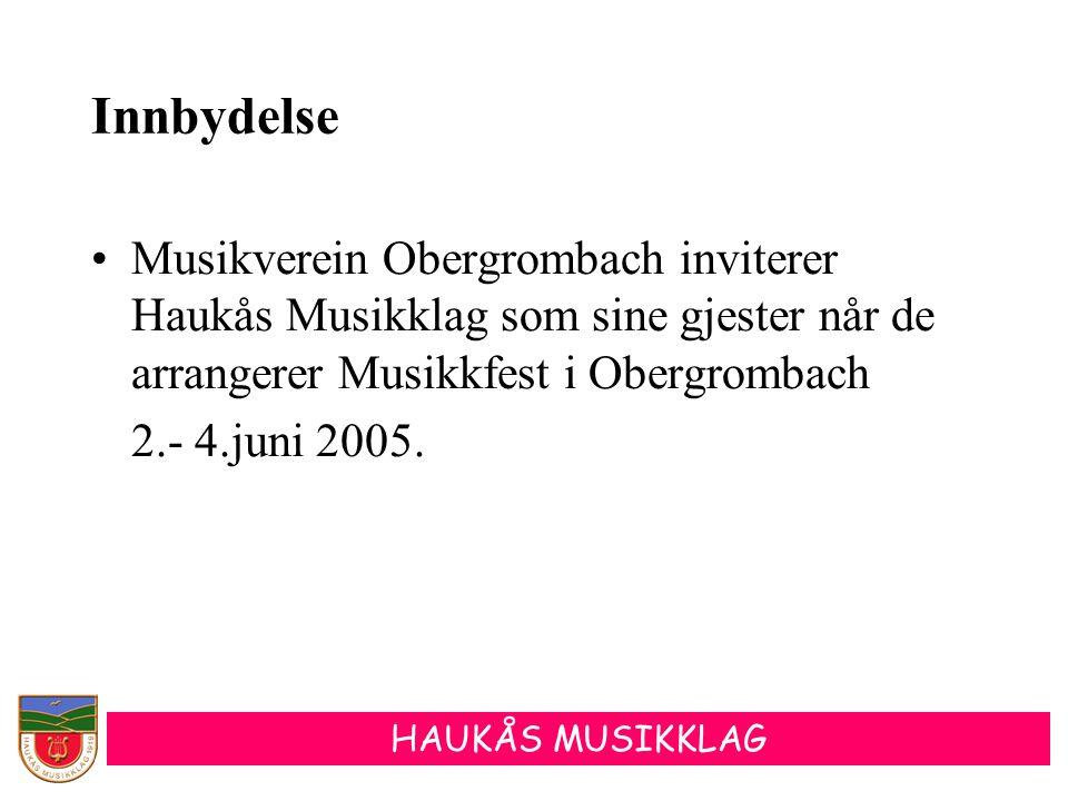 Innbydelse Musikverein Obergrombach inviterer Haukås Musikklag som sine gjester når de arrangerer Musikkfest i Obergrombach.