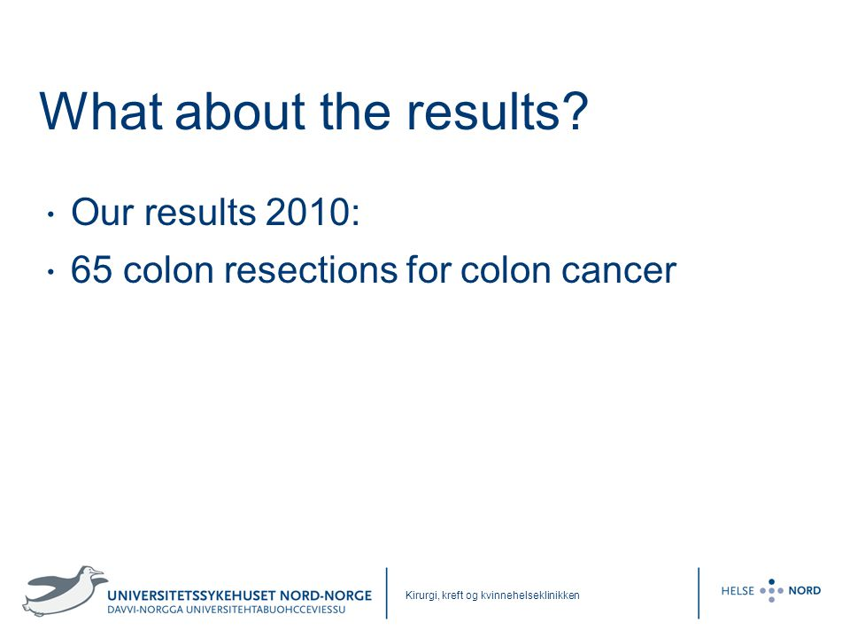 What about the results Our results 2010: