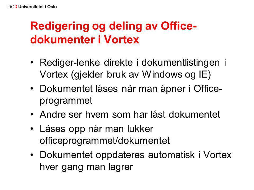 Redigering og deling av Office-dokumenter i Vortex