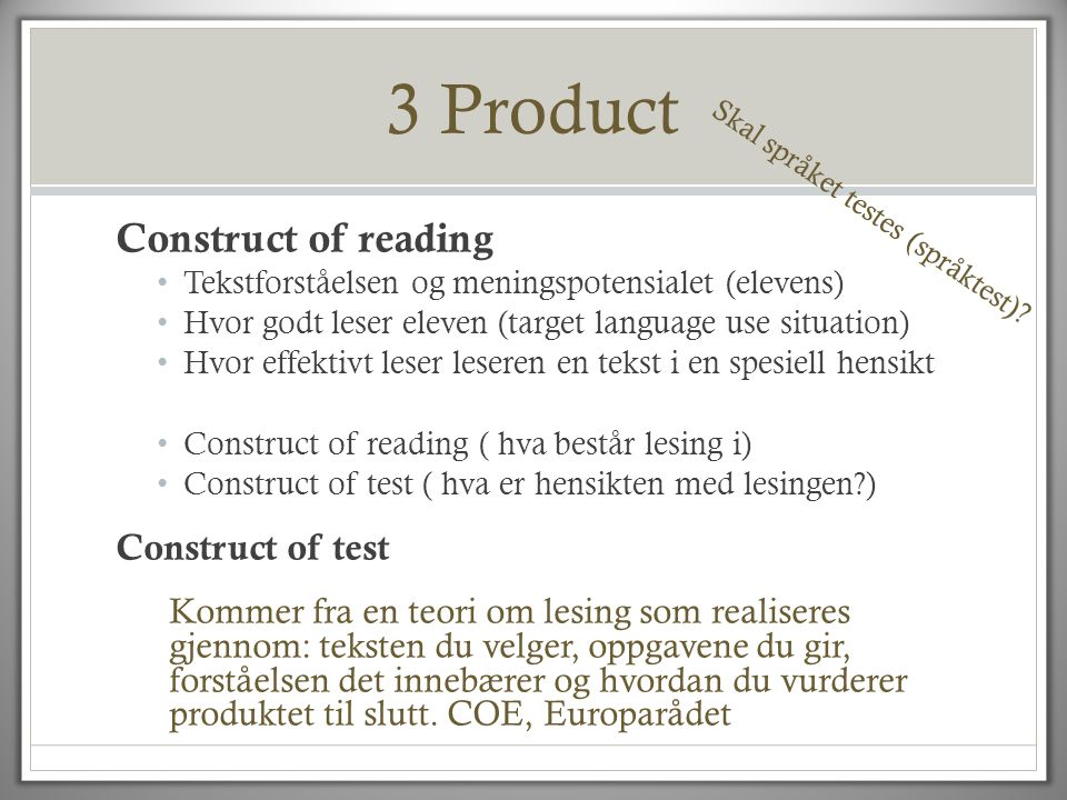 3 Product Construct of reading Construct of test