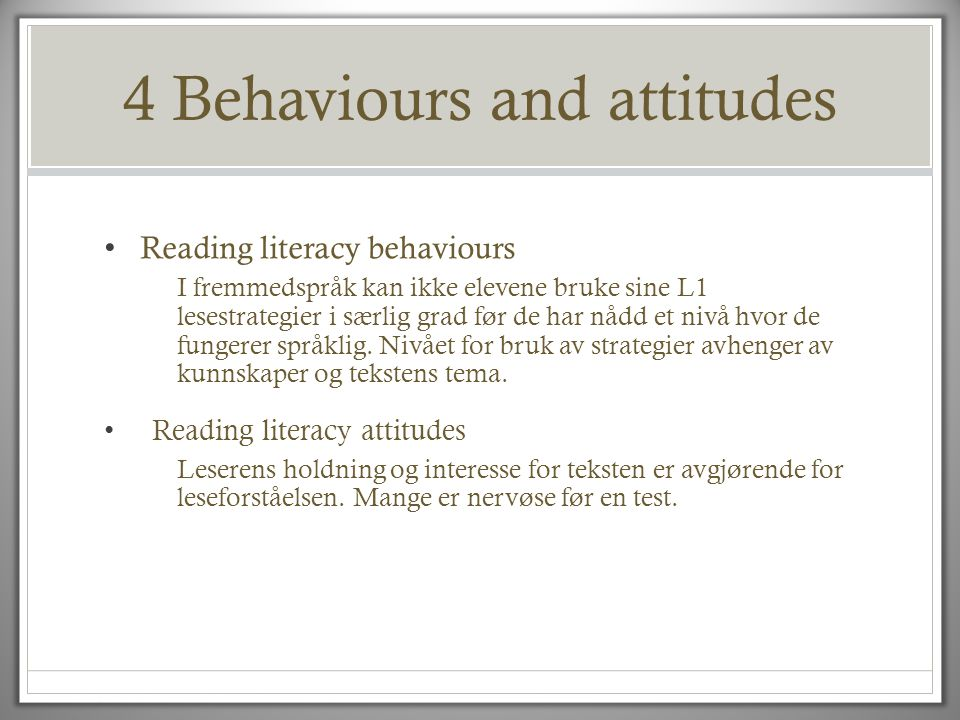 4 Behaviours and attitudes