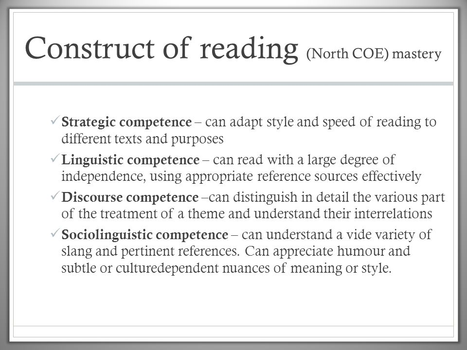 Construct of reading (North COE) mastery