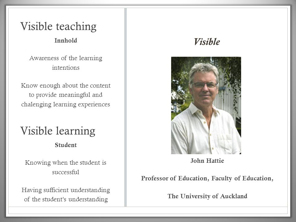 Visible teaching Visible learning Visible Innhold