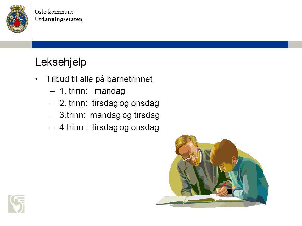 Leksehjelp Tilbud til alle på barnetrinnet 1. trinn: mandag