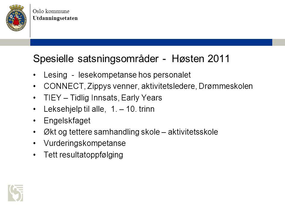 Spesielle satsningsområder - Høsten 2011