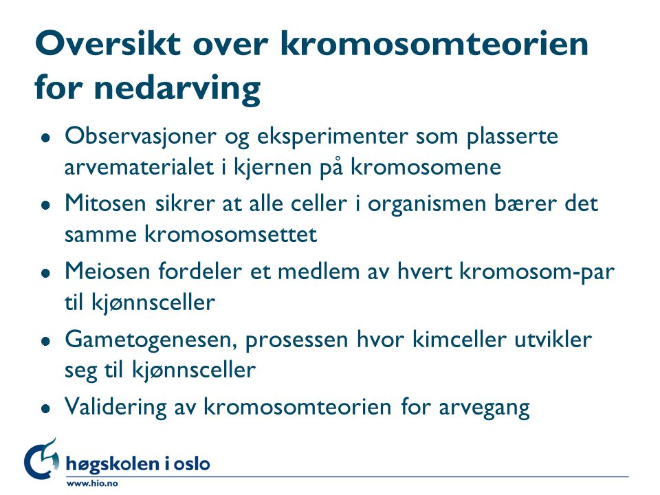 Oversikt over kromosomteorien for nedarving