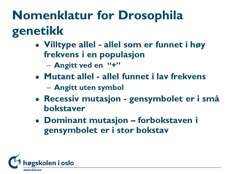 Nomenklatur for Drosophila genetikk