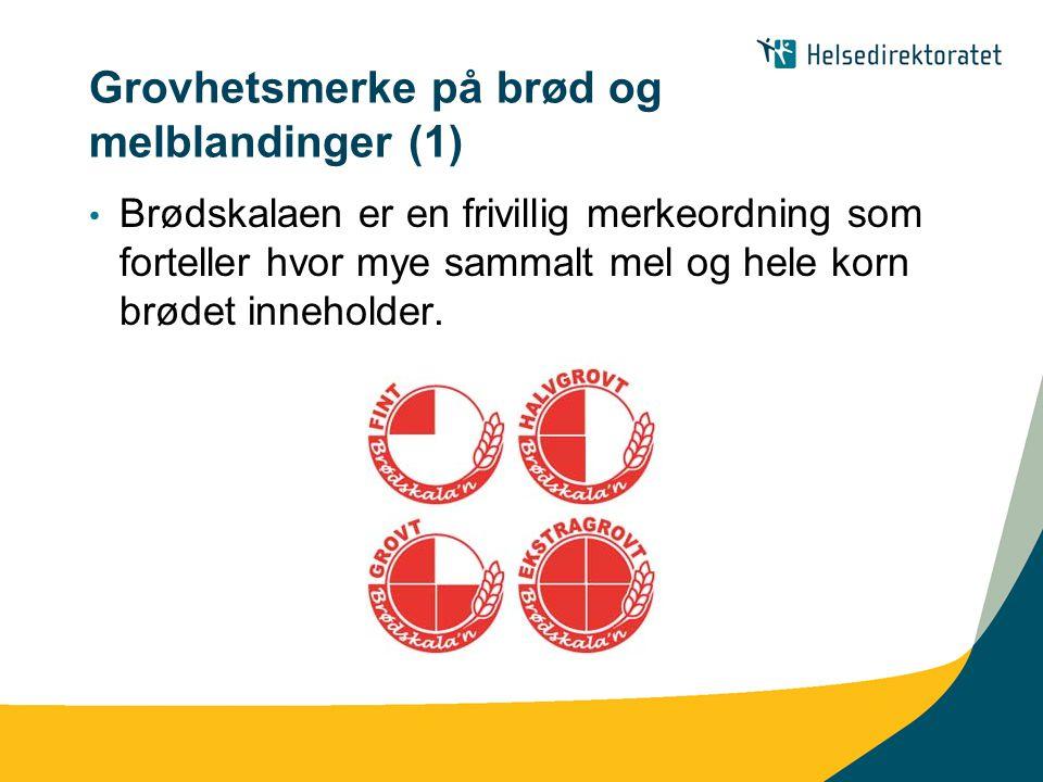 Grovhetsmerke på brød og melblandinger (1)