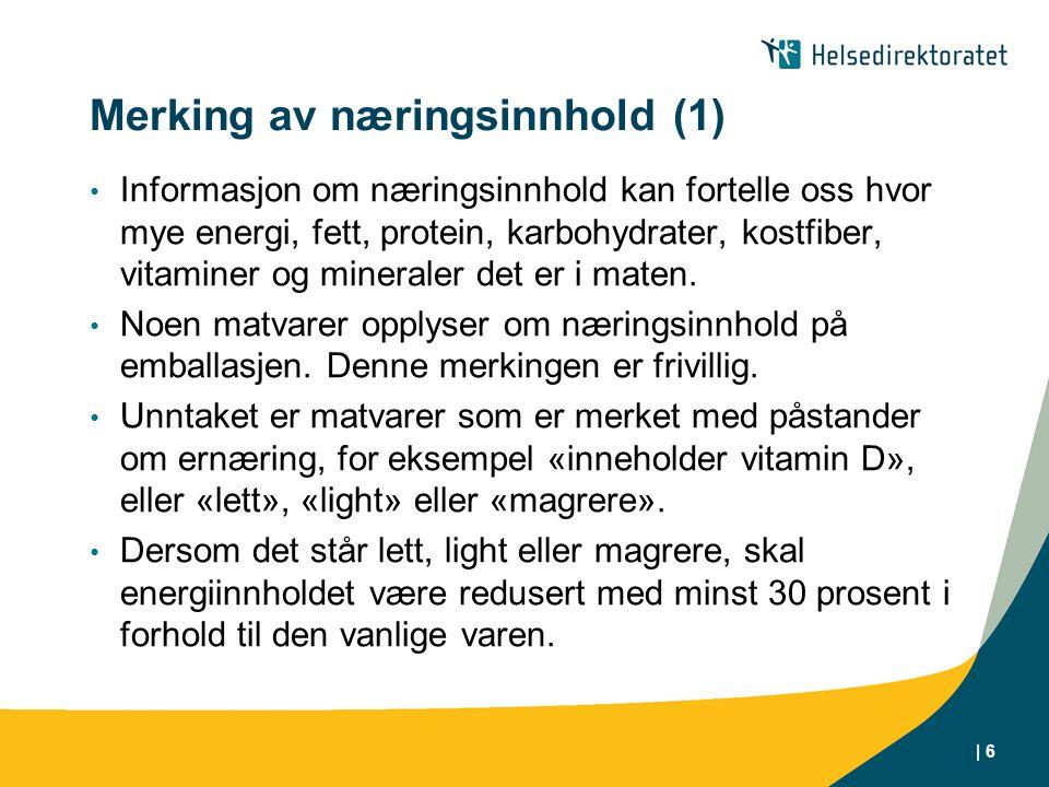 Merking av næringsinnhold (1)