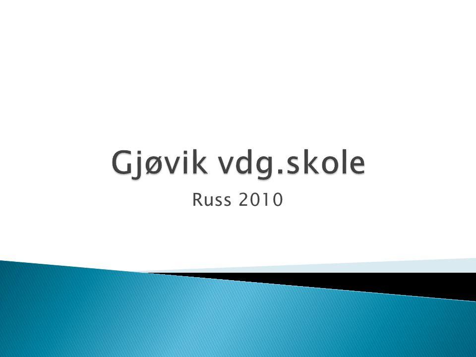 Gjøvik vdg.skole Russ 2010