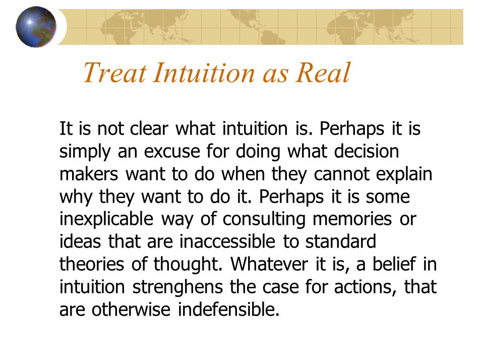 Treat Intuition as Real