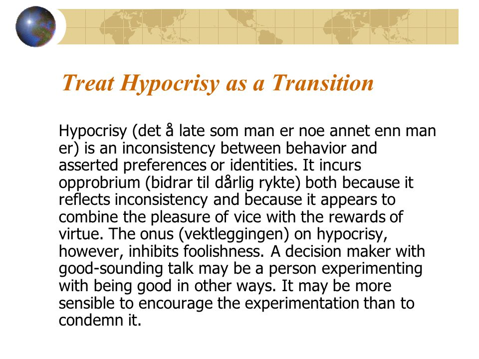 Treat Hypocrisy as a Transition