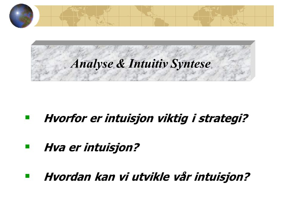 Analyse & Intuitiv Syntese