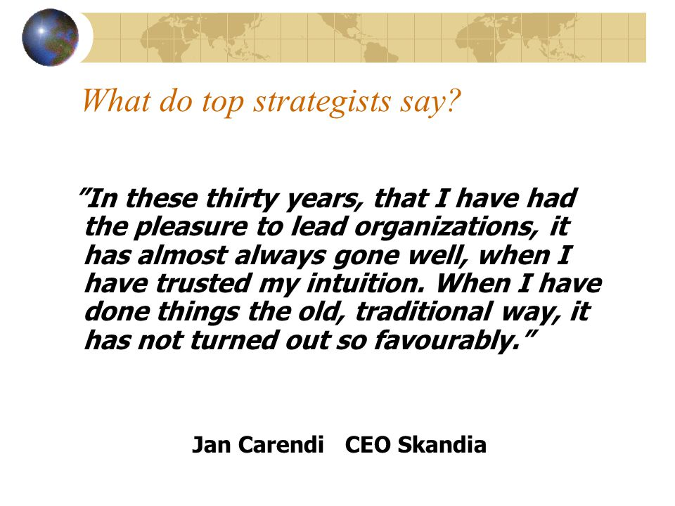 What do top strategists say