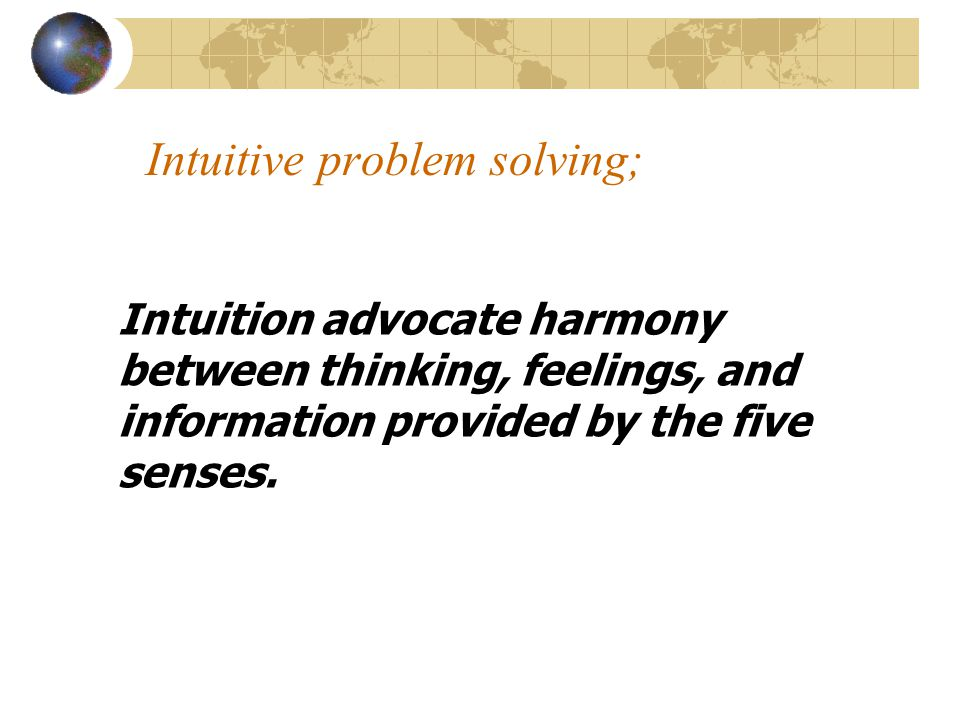 Intuitive problem solving;