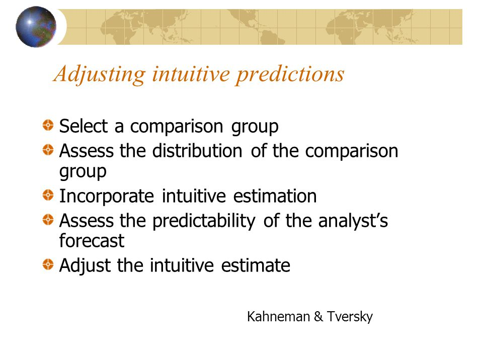 Adjusting intuitive predictions
