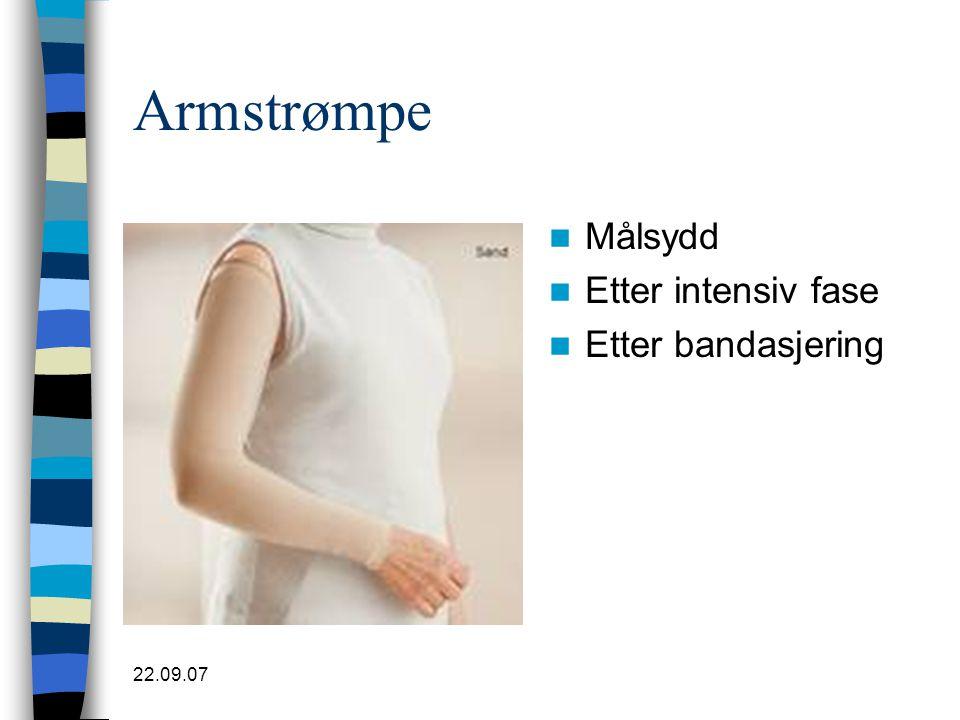 Armstrømpe Målsydd Etter intensiv fase Etter bandasjering 22.09.07