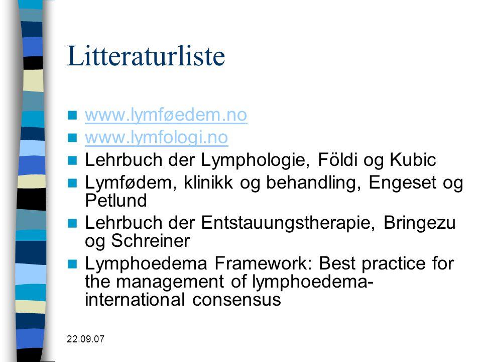 Litteraturliste www.lymføedem.no www.lymfologi.no