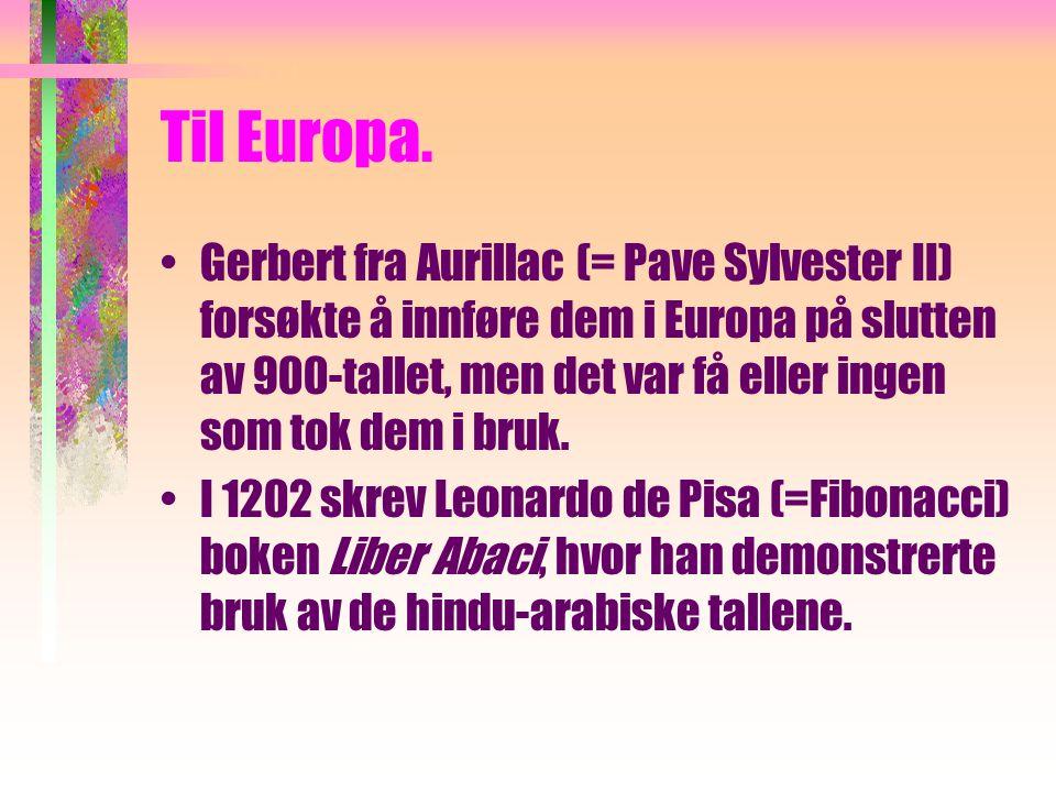 Til Europa.