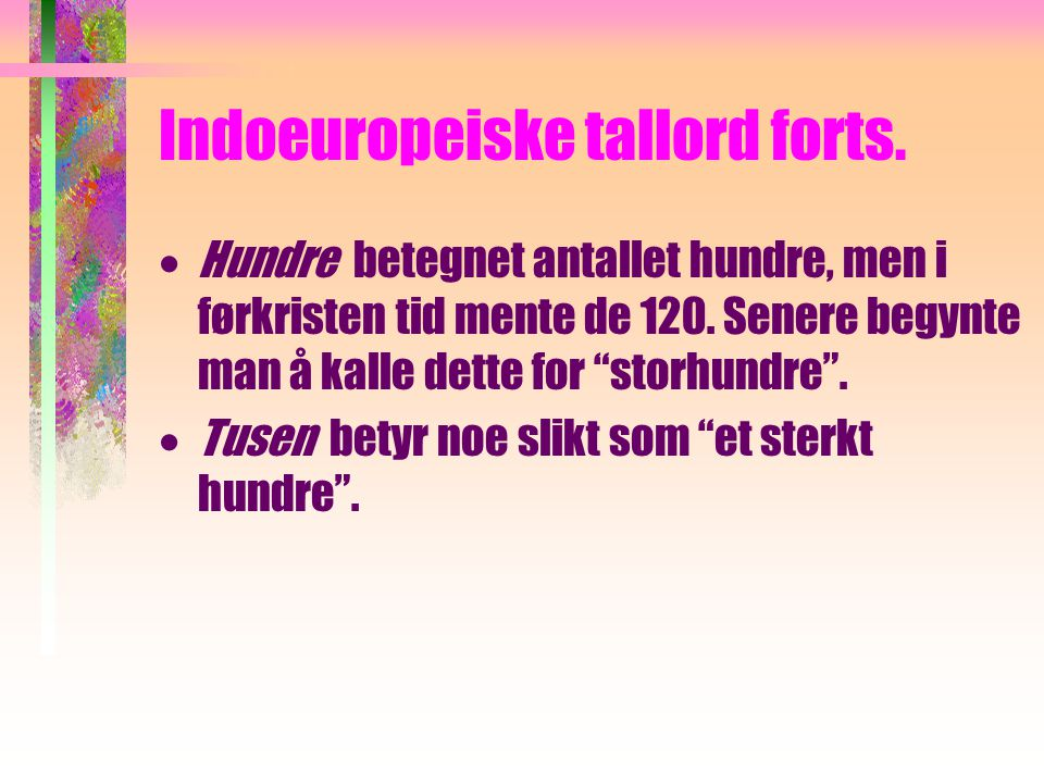 Indoeuropeiske tallord forts.
